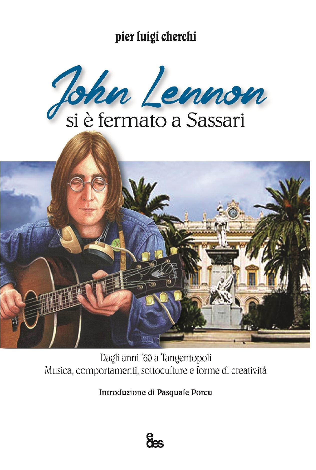 Il metaforico John Lennon di Pier Luigi, medico sassarese
